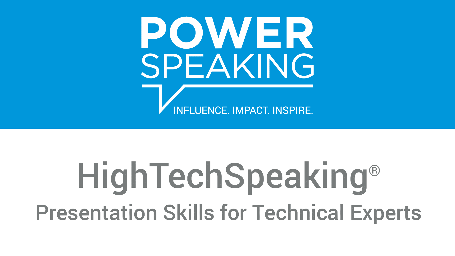 PowerStart High Tech Speaking®